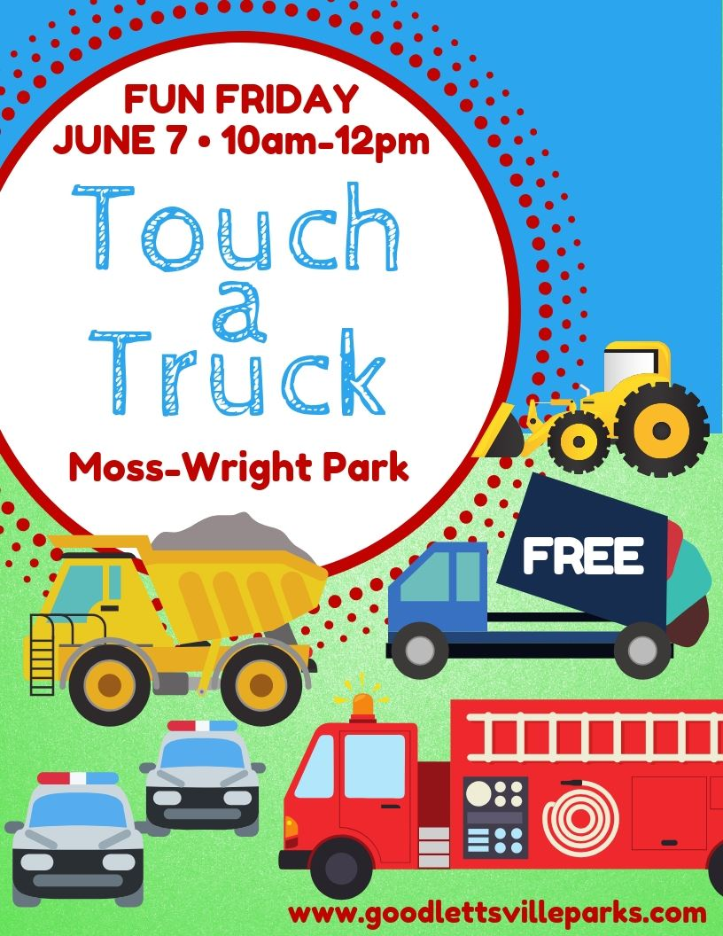 Fun Friday Touch a Truck 2019