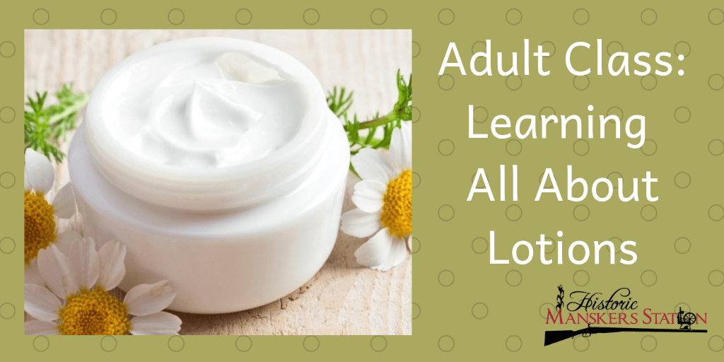 Adult Class_ Learning About Lotions